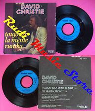 LP 45 7'' DAVID CHRISTIE Toujours la meme rumba Toi le dieu enfant no cd mc dvd