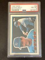 1989 Topps George Brett Big Baseball Card #46 PSA 8 NM-MT HOF Kansas City Royals