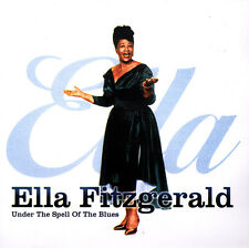 Ella Fitzgerald - Under The Spell of the Blues [2CD] 1998 NewSound [NSTD 207]