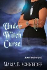 Under Witch Curse by Maria Schneider (2013, Paperback)
