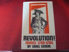 SAREL EIMERL - `REVOLUTION: FRANCE 1789-1794` - HARDBACK - EXCELLENT CONDITION