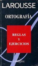 Larousse Ortografia Reglas Y Ejercicios (Spanish E