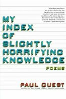 My Index of Slightly Horrifying Knowledge by Guest, Paul Book The Fast Free