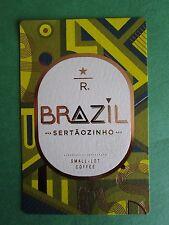 STARBUCKS 2015 - Series Reserve Tasting Card BRAZIL SERTAOZINHO - NEW