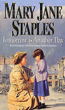 Tomorrow Is Another Day (The Adams Family), By Mary Jane Staples,in Used but Acc