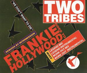 FRANKIE GOES TO HOLLYWOOD (FGTH) - Two tribes - 4 Tracks