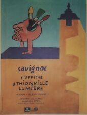 """""""SAVIGNAC S'AFFICHE à THIONVILLE LUMIERE"""" Affiche originale entoilée 47x61cm"""