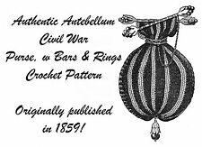 Antebellum Civil War Purse Crochet Pattern Reticule1859