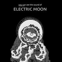 Electric Moon - You Can See The Sound Of (Lim.Ed.) LP NEU OVP VÖ 29.05.2020