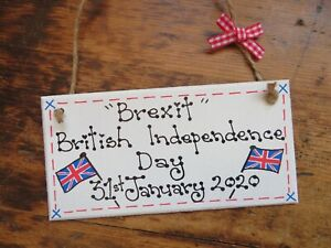 Handmade Brexit Day British Independence Day Plaque Gift Banner Sign Badge