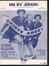 Oh By Jingo  Esther Williams Skirts Ahoy Sheet Music
