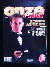 ONZE Mondial N°36; Jean Pierre Papin Onze d'Or/ Tour du monde en 80 Joueur