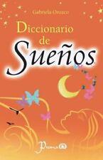 Diccionario de Suenos by Gabriela Orozco (2014, Paperback)