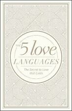 The 5 Love Languages : The Secret to Love That Lasts by Gary D. Chapman...