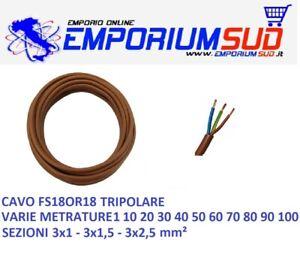 CAVO CORDINA FS18OR18 TRIPOLARE 3x1 3x1,5 3x2,5 mm² FILO VARIE METRATURE EX FROR
