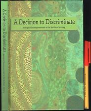 A DECISION To DISCRIMINATE Aboriginal Disimpowerment in N.T Northern Territory