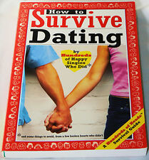 How to Survive Dating by Hundreds of Happy Singles Who Did - 2004 paperback