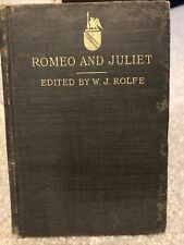 Romeo And Juliet edited by Wj Rolfe