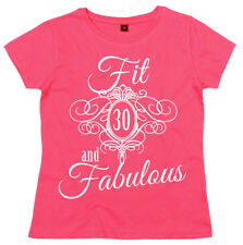 """30th Birthday T-Shirt """"Fit 30 & Fabulous"""" Ladies Women's Funny Gift"""
