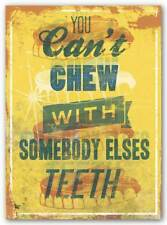 You Can't Chew with Somebody Else's Teeth Luke Stockdale Art Print 20x16