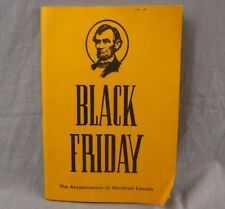 Black Friday: The Assassination of Abraham Lincoln Three-Act Play Softcover Book