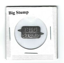 Big Stump Chewing Tobacco Tag B462 Embossed
