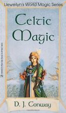 Celtic Magic (Llewellyns World Religion & Magick) by D.J. Conway