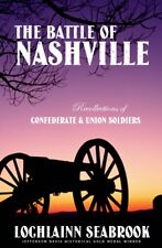 """""""The Battle of Nashville """" by Colonel Lochlainn Seabrook - paperback - NEW !!!"""