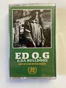 ED O.G & DA BULLDOGS LIFE OF A KID IN THE GHETTO 30 YEAR ANNIVERSARY CS NEW 2021