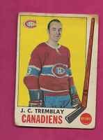 1969-70 OPC # 5 CANADIENS JC TREMBLAY FAIR CARD (INV#0698)
