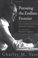 Pursuing the Endless Frontier: Essays on MIT and the Role of Research Universit