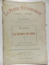 Revue LA PETITE ILLUSTRATION le Démon de Midi 6 Paul Bourget roman théatre 1914