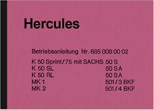 Hercules K 50 Sprint SL RL MK 1 2 Bedienungsanleitung Betriebsanleitung Handbuch