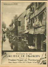 MONTARGIS AU DUC DE PRASLIN PRALINE MAZET PUBLICITE 1930 AD