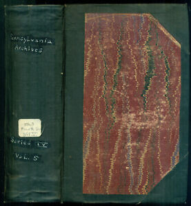 Pennsylvania Archives Fourth Series, Vol. 5: Papers of the Governors 1817-1832