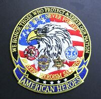 AMERICAN HEROES FIRE EMT POLICE EMBROIDERED PATCH 5 .25 INCHES