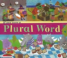 If You Were a Plural Word (Word Fun)-ExLibrary