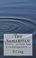 The Samaritan by B. Craig (2016, Paperback)