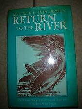 Return To The River - The Classic Story of the Chinook Run and of the Men Who