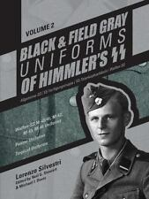 Book - Black and Field Gray Uniforms of Himmler's SS: Allgemeine- SS, Vol 2