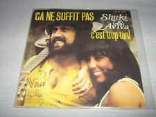 SHUKI & AVIVA 45 TOURS FRANCE CA NE SUFFIT PAS