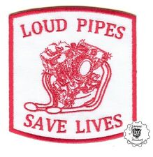 BIKER Patch LOUD PIPES SAVE LIVES