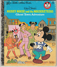 VTG. LITTLE GOLDEN BOOK  MICKEY MOUSE and the MOUSEKETEERS (GHOST TOWN) HC 1977