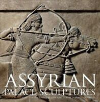 Assyrian Palace Sculptures, Hardcover by Collins, Paul; Baylis, Lisa (PHT); M...