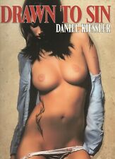 Drawn to Sin by Daniel Kiessler 1st Edition 2011 Erotic Art large Softcover Nice