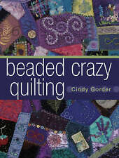 Beaded Crazy Quilting-ExLibrary
