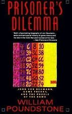 Prisoner's Dilemma: John von Neumann, Game Theory, and the Puzzle of the Bomb  P