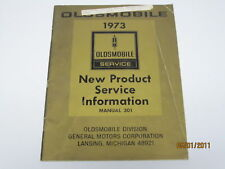 73 Oldsmobile New Product Service Information Manual USED 1973