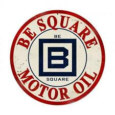 Be Square Motor Oil Metal Sign Man Cave Garage Body Shop Service Station Pts159