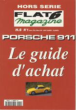 FLAT 6 HS n°1 01/1999 GUIDE d'ACHAT PORSCHE 911